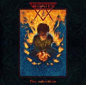 VII Gates - Fire, walk with me.jpg